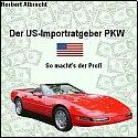 Der US-Importratgeber PKW