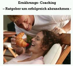 Ernährungs Coaching - Ratgeber um erfolgreich abzunehmen