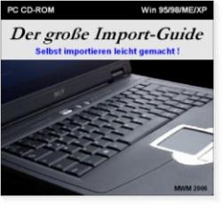 Der große Import-Guide 2. Auflage 2007