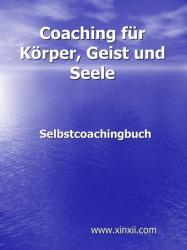 Coaching für Körper, Geist und Seele