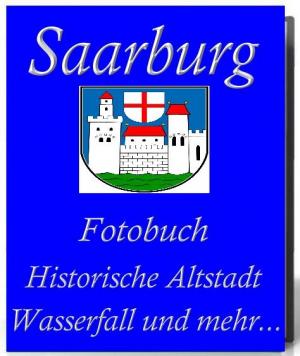 Fotobuch 'Altstadt Saarburg' Wasserfall + Klein Venedig