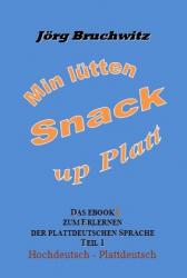 Min lütten Snack up Platt ( 1 )