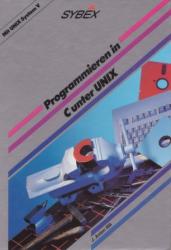 Programmieren mit C unter UNIX: Die Software zum Buch