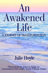 An Awakened Life - A Journey of Transformation