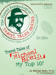 Travel Tales of Michael Brein: My Top 10