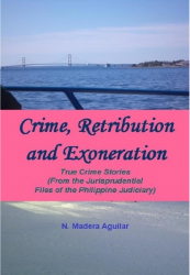 Crime, Retribution and Exoneration