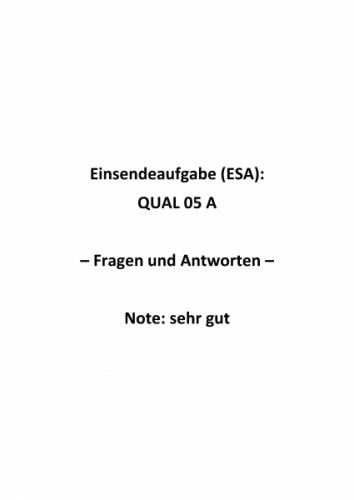 Qualitätsmanagement: Einsendeaufgaben für Fernkurs QUAL 05 A