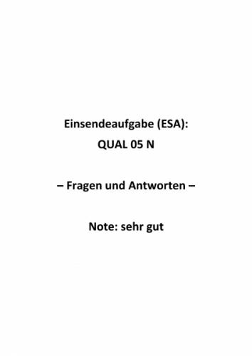 Qualitätsmanagement: Einsendeaufgaben für Fernkurs QUAL 05 N