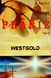 Prärie 3 - Westgold
