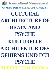 CULTURAL ARCHITECTURE OF BRAIN AND PSYCHE