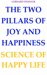 THE TWO PILLARS OF JOY AND HAPPINESS