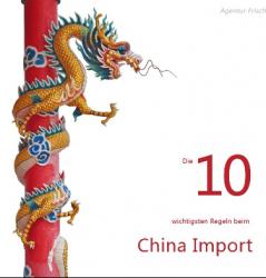 Die 10 wichtigsten Regeln beim China Import