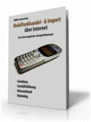 Mobilfunkhandel & -import - über Internet