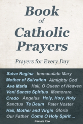 Book of Catholic Prayers – Prayers for Every Day -