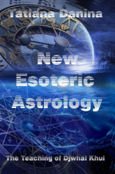 The Teaching of Djwhal Khul - New Esoteric Astrology 1