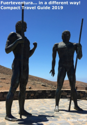 Fuerteventura in a different way! Compact Travel Guide 2019