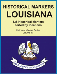HISTORICAL MARKERS LOUISIANA
