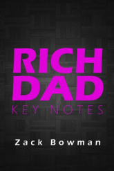 Rich Dad Key Notes