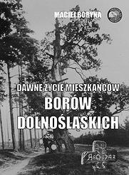 Dawne zycie mieszkancow Borow Dolnoslaskich na przykladzie L