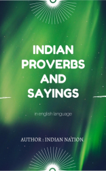 Indian proverbs and Sayings