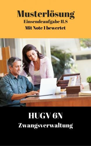 Lösung für Einsendeaufgaben HUGV 6N - XX1-K02 Note 1
