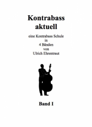 Kontrabass aktuell, Band I