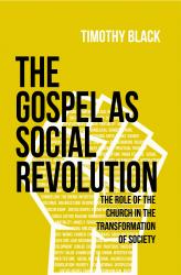 The Gospel as Social Revolution