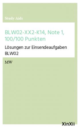 BLW02-XX2-K14, Note 1, 100/100 Punkten