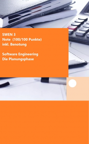 SWEN 3 - NOTE 1 (100/100 Punkten) - inkl. Benotung Fernlehrer