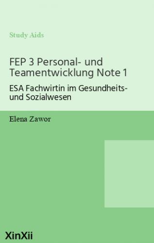 FEP 3 Personal- und Teamentwicklung Note 1