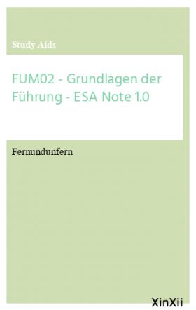 FUM02 - Grundlagen der Führung - ESA Note 1.0