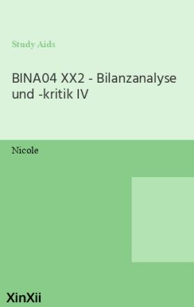 BINA04 XX2 - Bilanzanalyse und -kritik IV