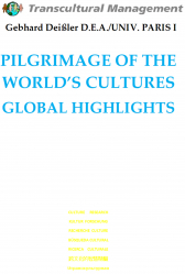 PILGRIMAGE OF THE WORLD'S CULTURES