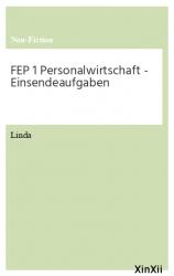 FEP 1 Personalwirtschaft  - Einsendeaufgaben