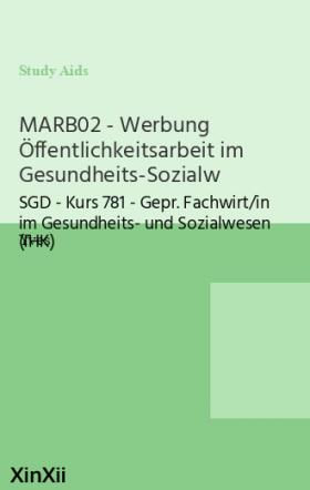 MARB02 - Werbung Öffentlichkeitsarbeit im Gesundheits-Sozialw
