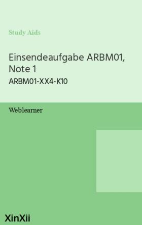 Einsendeaufgabe ARBM01, Note 1