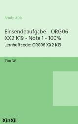 Einsendeaufgabe - ORG06 XX2 K19 - Note 1 - 100%