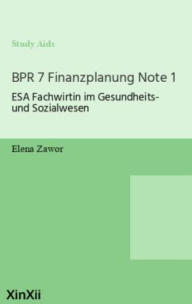 BPR 7 Finanzplanung Note 1