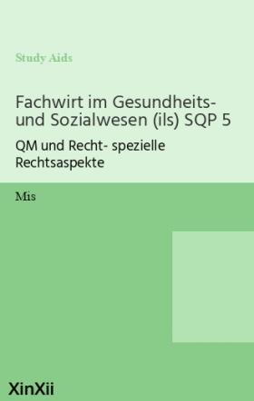Fachwirt im Gesundheits- und Sozialwesen (ils) SQP 5