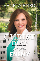 Christ Died for Your Enemy