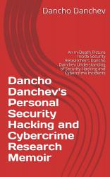 Dancho Danchev's Personal Security Research Memoir - Volume 13