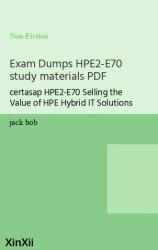 Exam Dumps HPE2-E70 study materials PDF