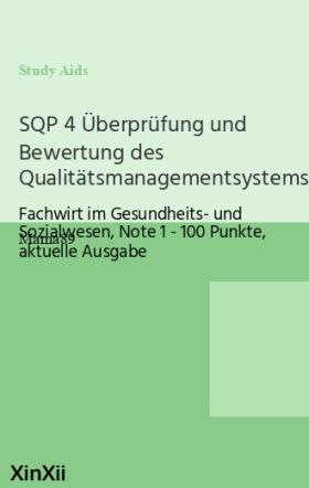SQP 4 Überprüfung und Bewertung des Qualitätsmanagementsystems