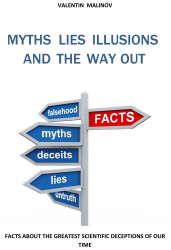 MYTHS LIES ILLUSIONS  AND THE WAY OUT