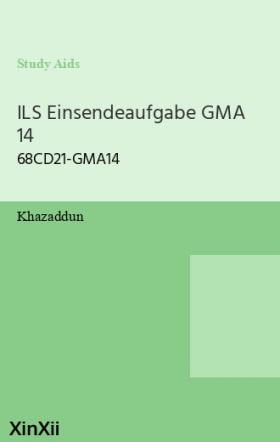 ILS Einsendeaufgabe GMA 14