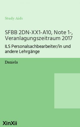 SFBB 2DN-XX1-A10, Note 1-, Veranlagungszeitraum 2017