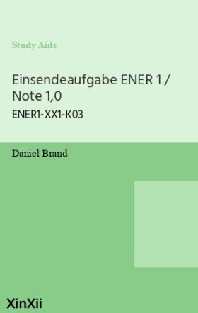 Einsendeaufgabe ENER 1 / Note 1,0