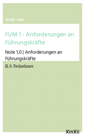FUM 1 - Anforderungen an Führungskräfte
