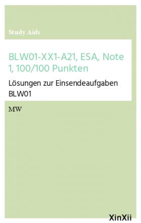 BLW01-XX1-A21, ESA, Note 1, 100/100 Punkten