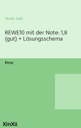REWE10 mit der Note: 1,8 (gut) + Lösungsschema